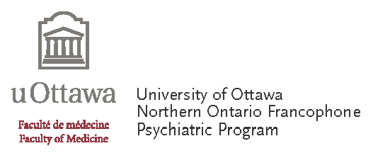 University of Ottawa Northern Ontario Francophone Psychiatric Program