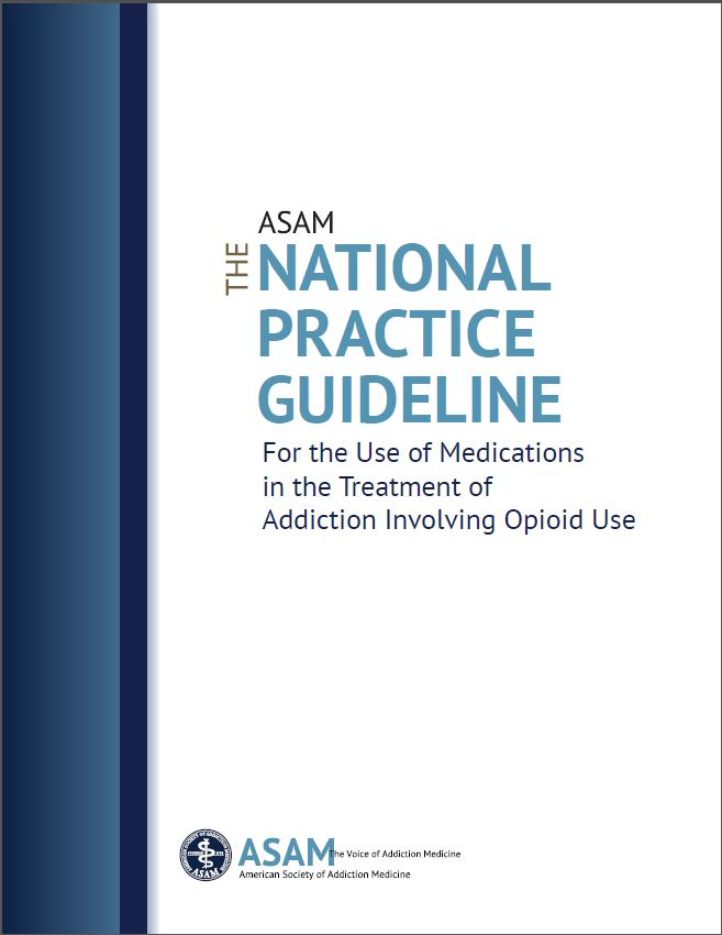 ASAM National Practice Guidelines